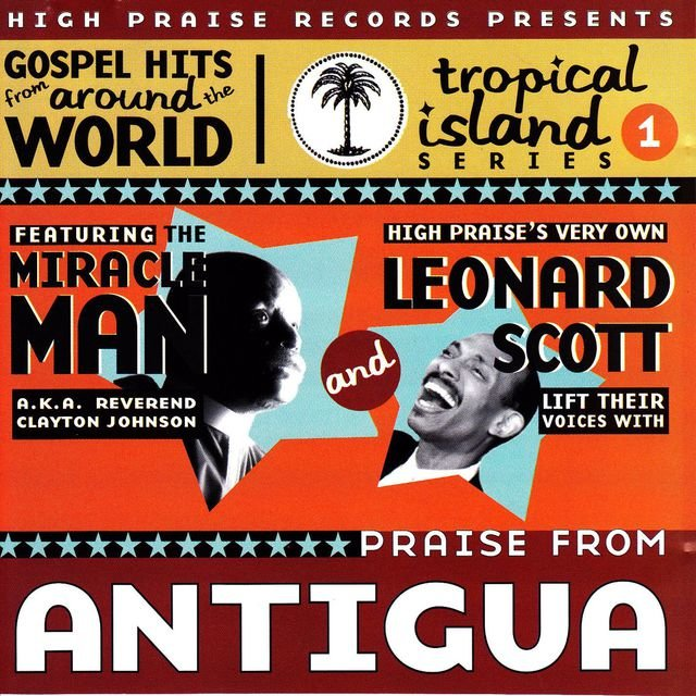 Praise From Antigua