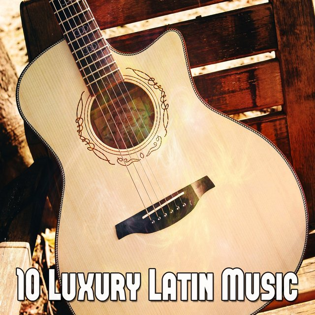 10 Luxury Latin Music
