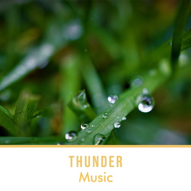 Soothing Thunder Relief Music