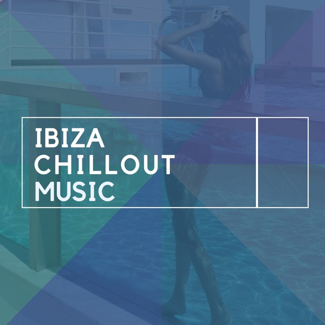 Ibiza Chillout Music