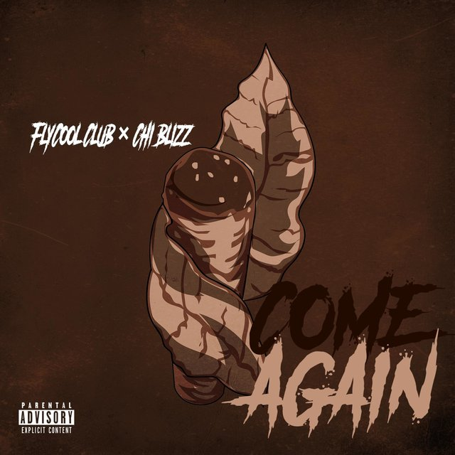 Come Again (feat. Chi Blizz)