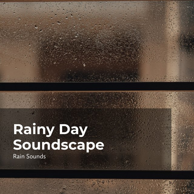 Rainy Day Soundscape