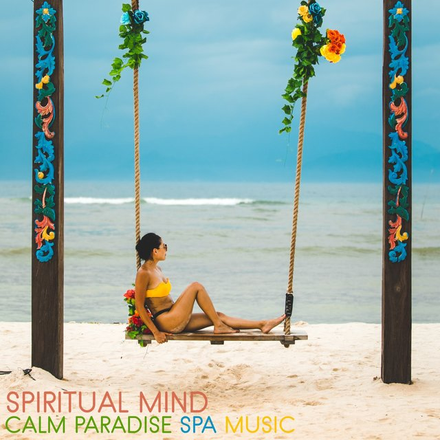 Spiritual Mind (Calm Paradise Spa Music)