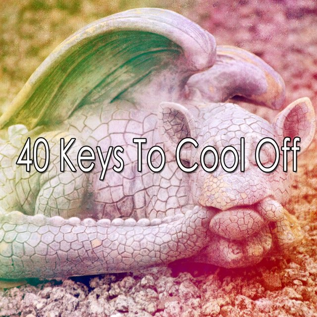 40 Keys to Cool Off