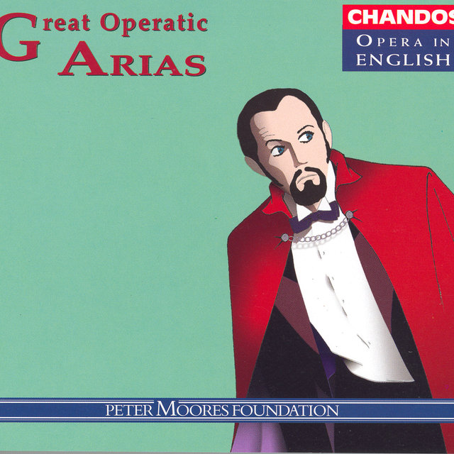 Great Operatic Arias (Sung in English), Vol. 4 - Alastair Miles