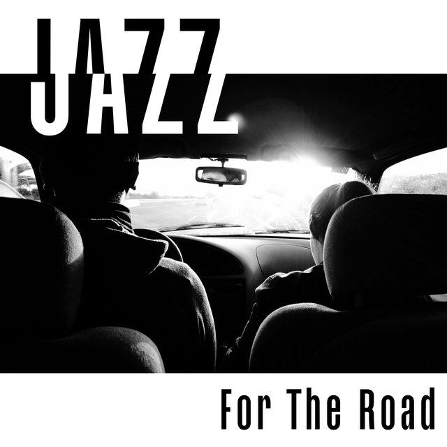 Jazz For The Road: Background Music For The Journey