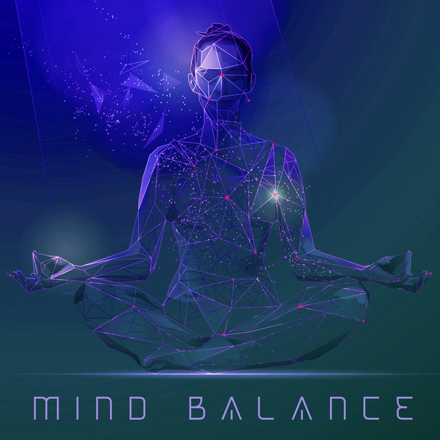 Mind Balance – Ambient New Age Music Collection for Meditation Practice