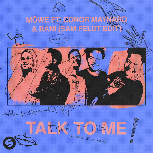 Talk To Me (feat. Conor Maynard & RANI) [Sam Feldt Edit]
