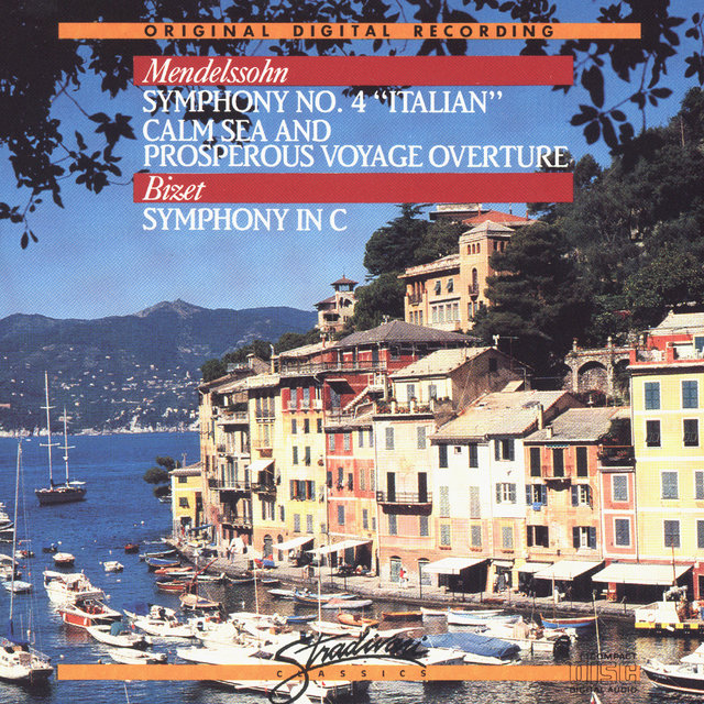 Mendelssohn - Symphony No. 4 / Calm Sea and Prosperous Voyage - Bizet - Symphony in C Major