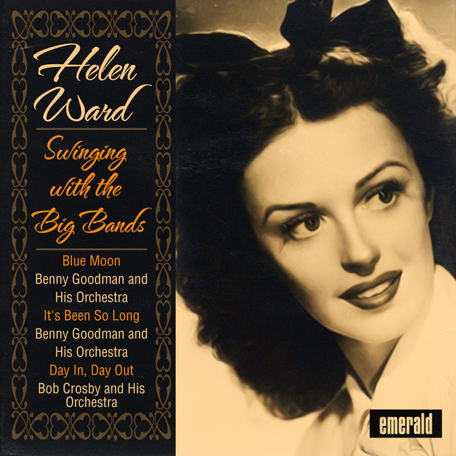 Helen Ward Swinging with the Big Bands