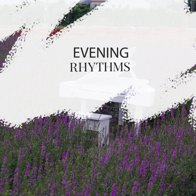 Classical Evening Piano Rhythms