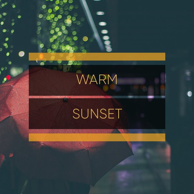 #Warm Sunset