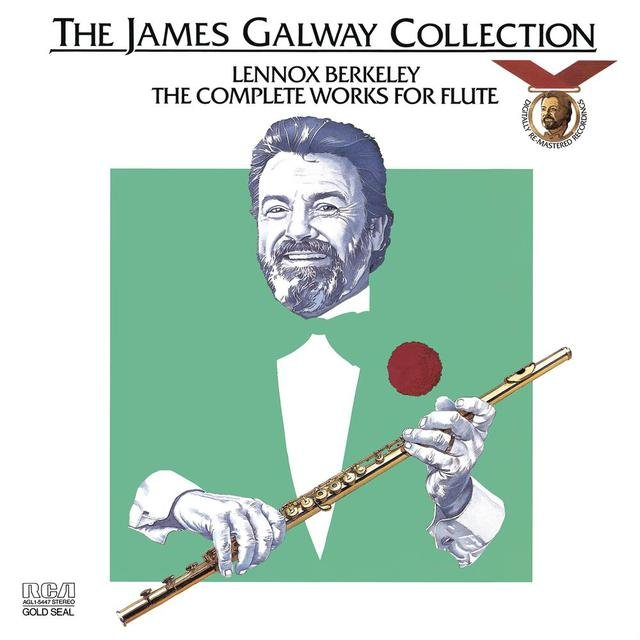 Lennox Berkeley: The Complete Works for Flute ((Remastered))