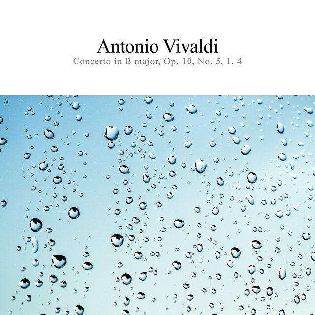 Concerto in B Major, Op. 10, No. 5, 1, 4