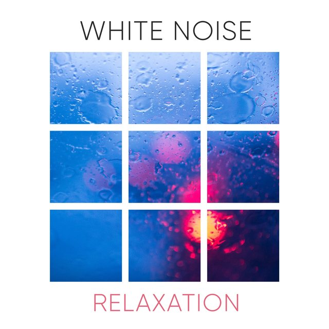 # 1 Album: White Noise Relaxation