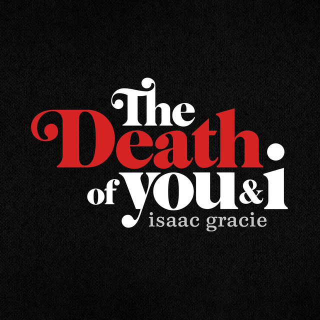 the death of you & i