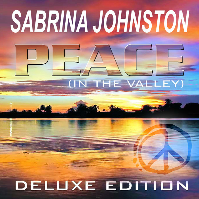 Peace (In the Valley) - Deluxe Edition