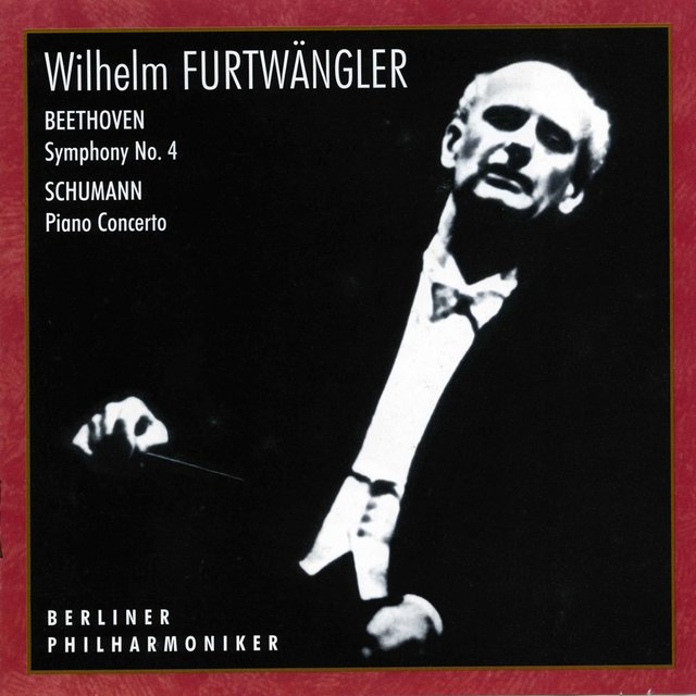 Beethoven: Symphony No. 4, Op. 60 – R. Schumann: Piano Concerto, Op. 54