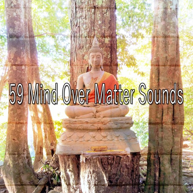 59 Mind over Matter Sounds