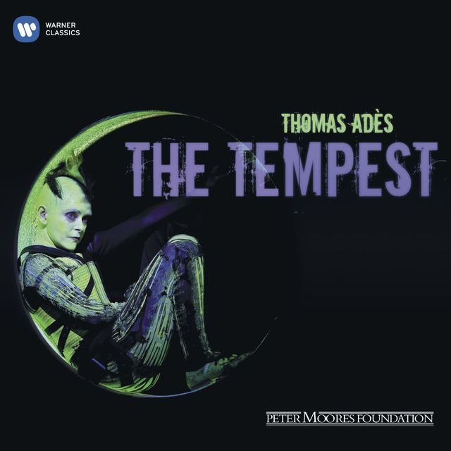 Thomas Ades: The Tempest