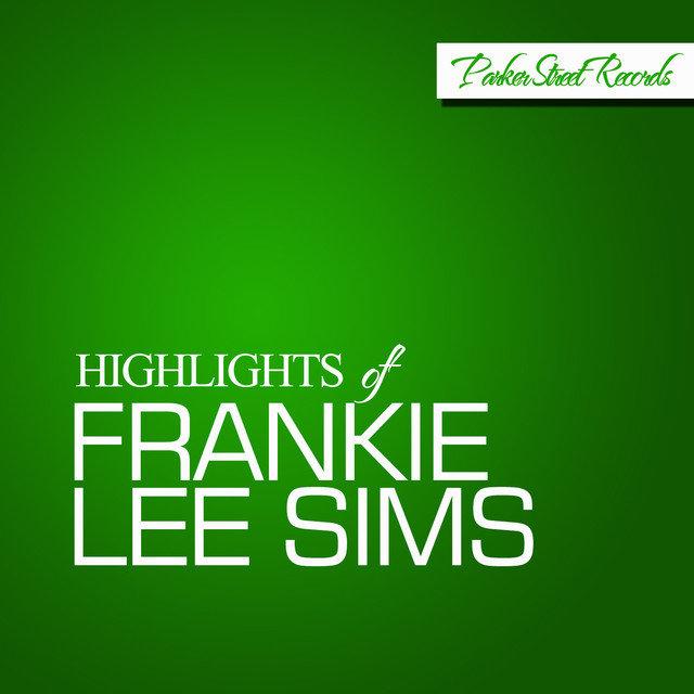 Highlights Of Frankie Lee Sims