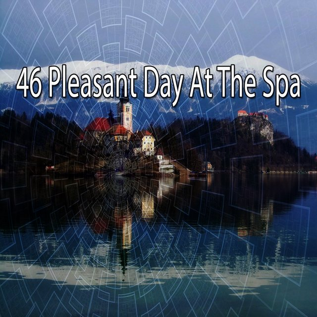 46 Pleasant Day at the Spa