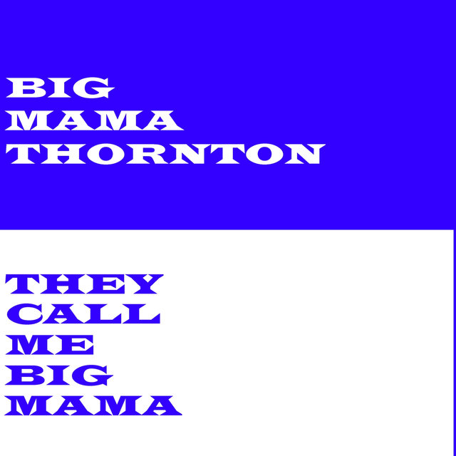 They Call Me Big Mama