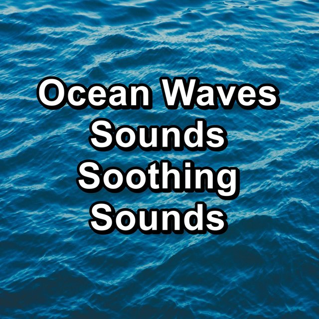 Ocean Waves Sounds Soothing Sounds