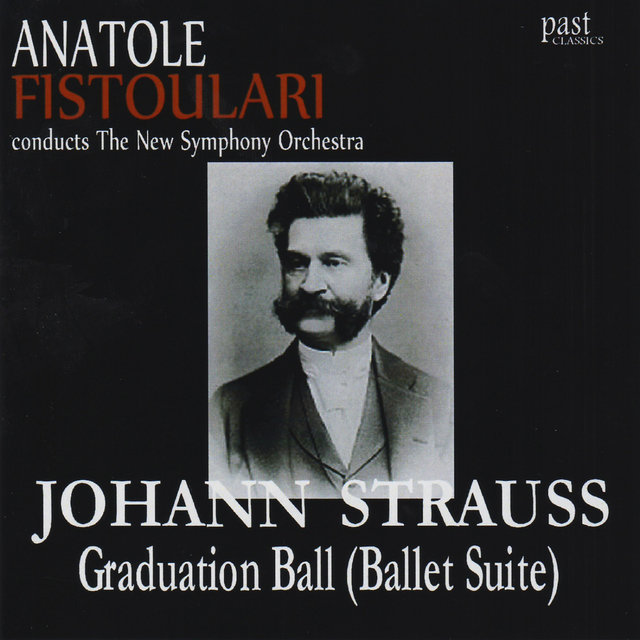 Strauss II: Graduation Ball (Ballet Suite)