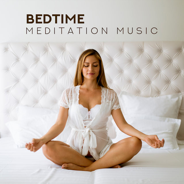 Bedtime Meditation Music - To Free Yourself from the Hardships of Today and Fall Asleep Easily