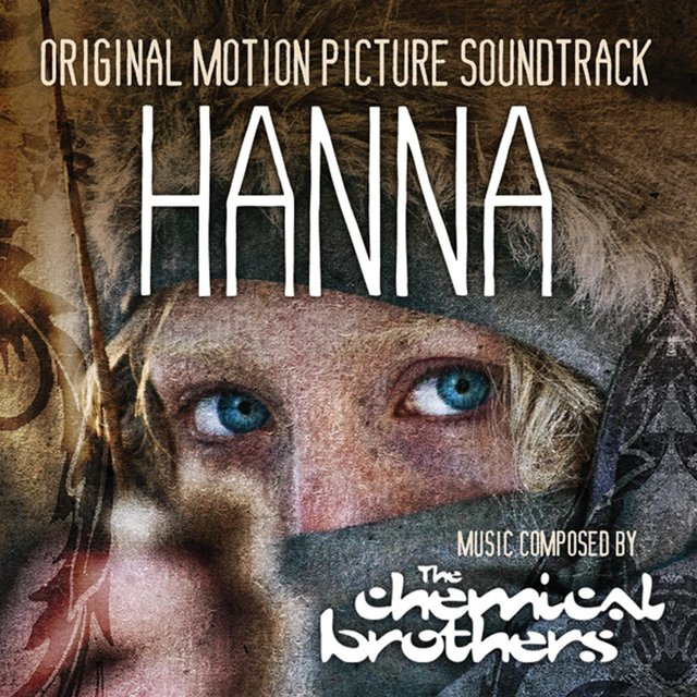 Hanna - Original Motion Picture Soundtrack
