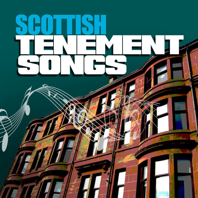 Scottish Tenement Songs