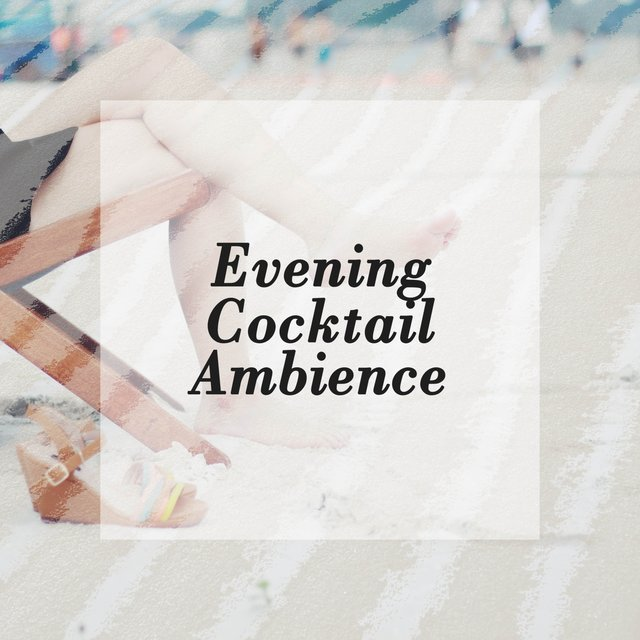 Evening Cocktail Ambience