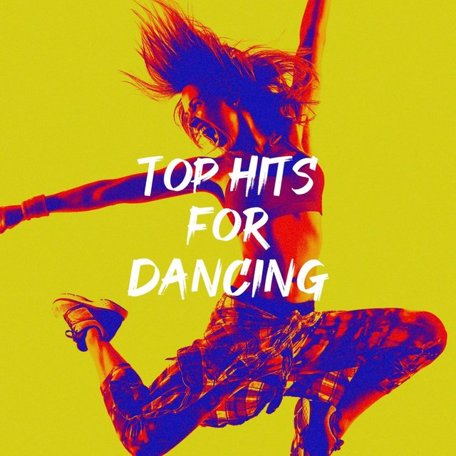 Top Hits for Dancing