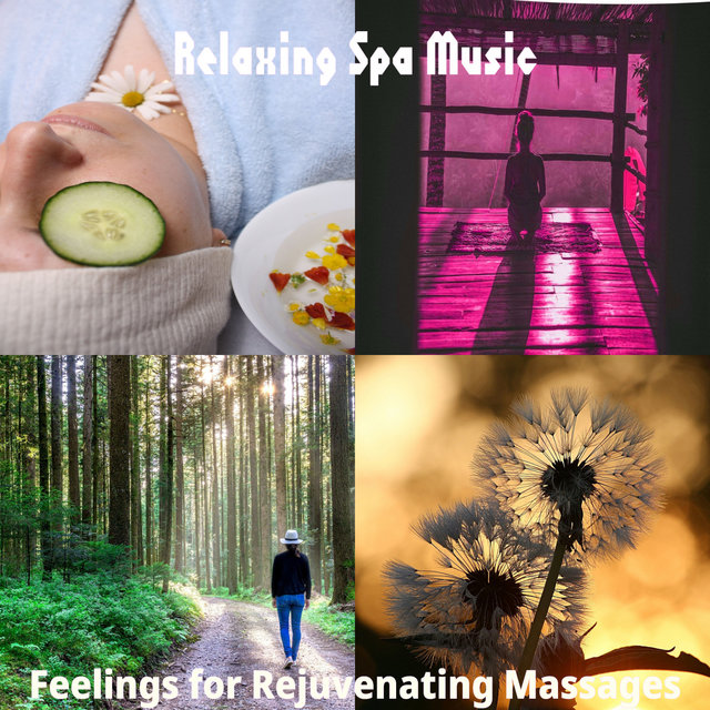 Feelings for Rejuvenating Massages