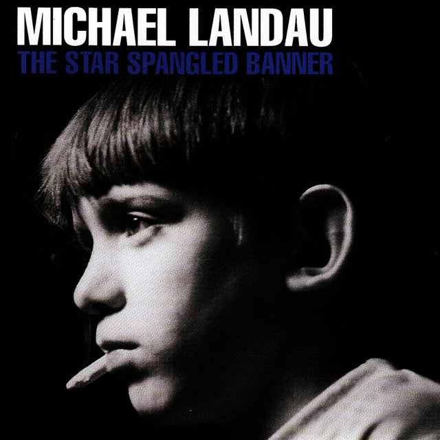 Cover art for album The Star Spangled Banner by Michael Landau