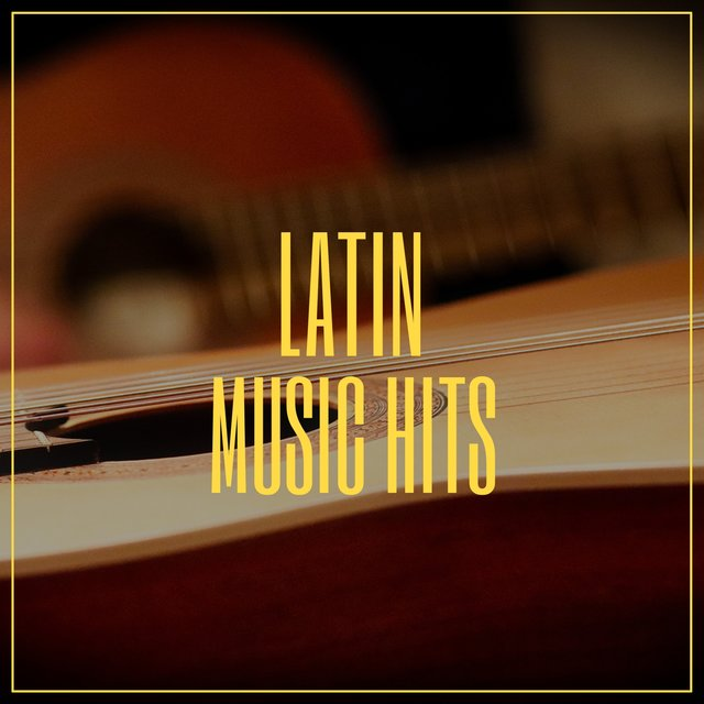 # Latin Music Hits