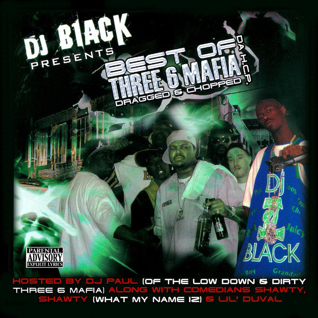 The Best of Three 6 Mafia