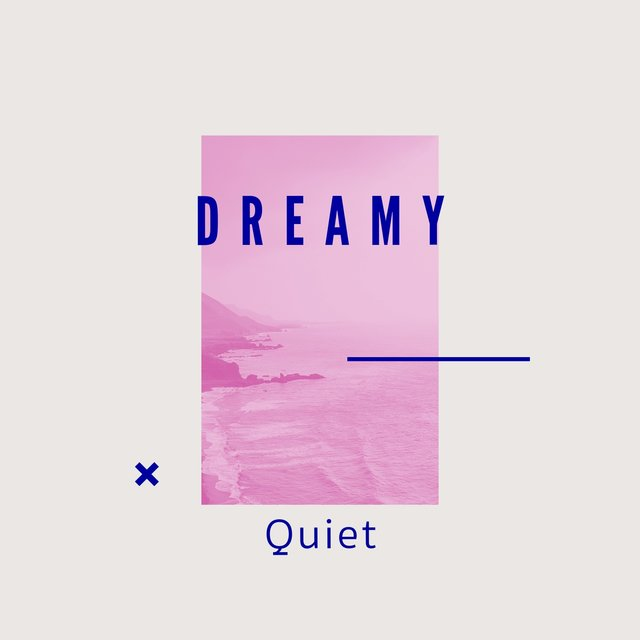 # 1 Album: Dreamy Quiet