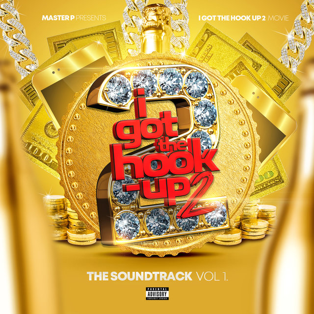I Got The Hook Up 2 (Original Motion Picture Soundtrack)