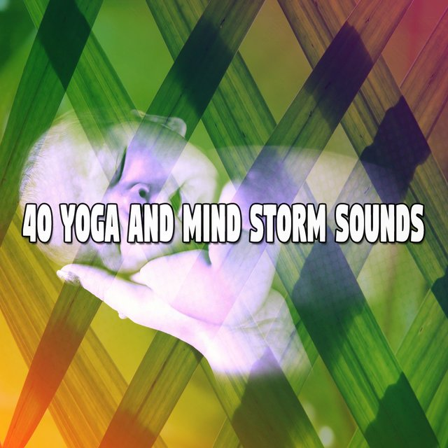 40 Yoga and Mind Storm Sounds