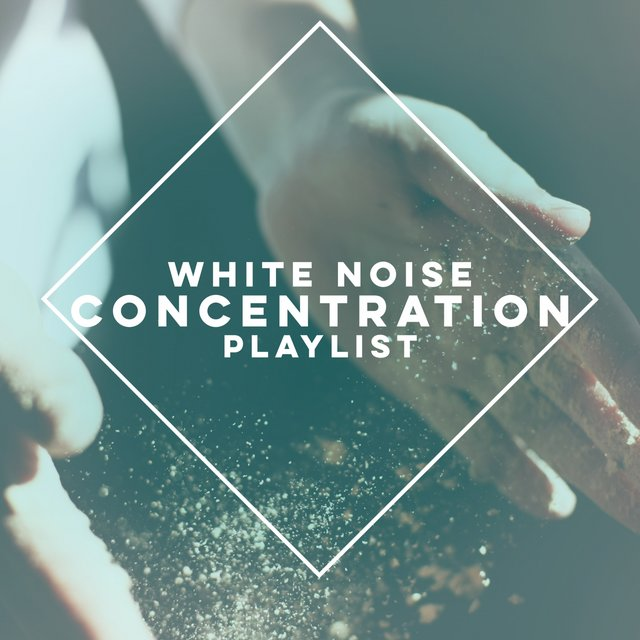 White Noise Concentration Playlist