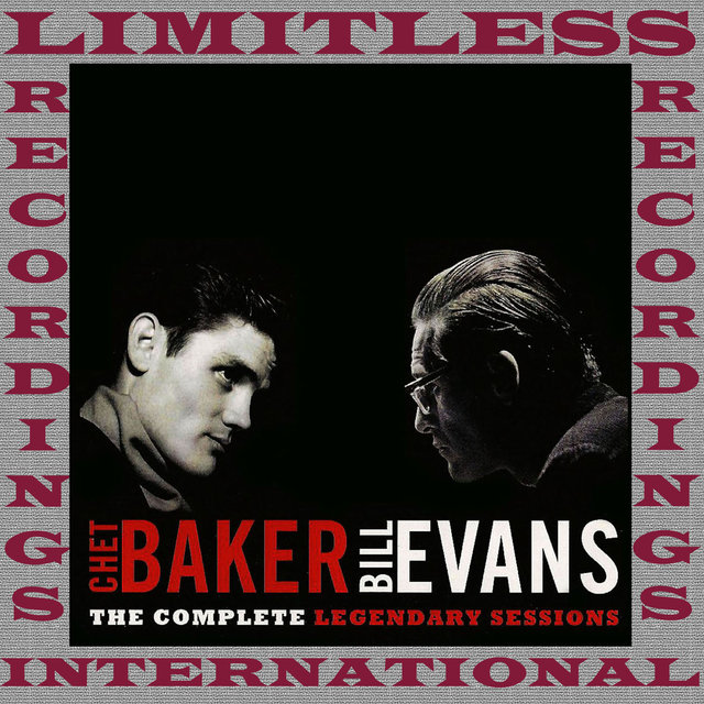 The Complete Legendary Session With Chet Baker