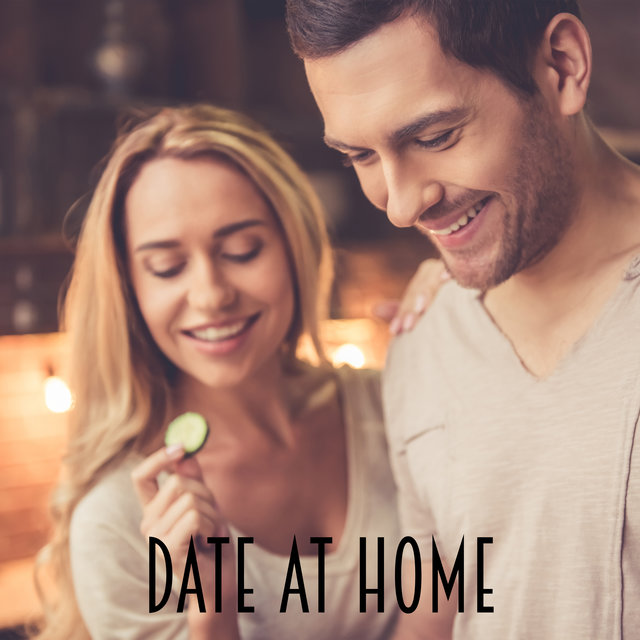 Date at Home – Very Romantic Jazz Music for Together Cooking and Spending Time with Your Love