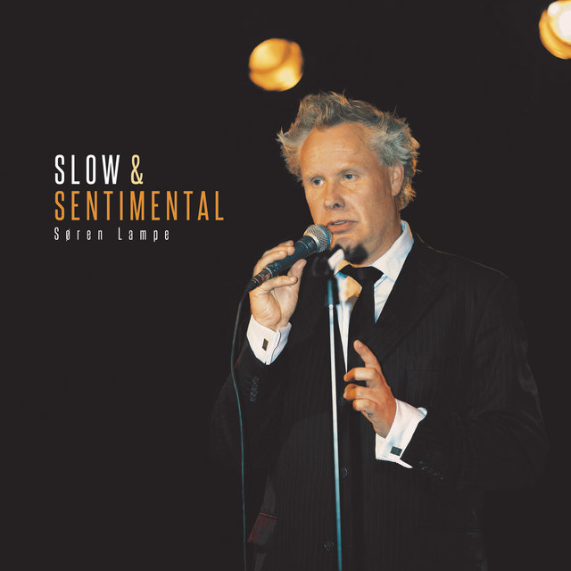 Slow & Sentimental