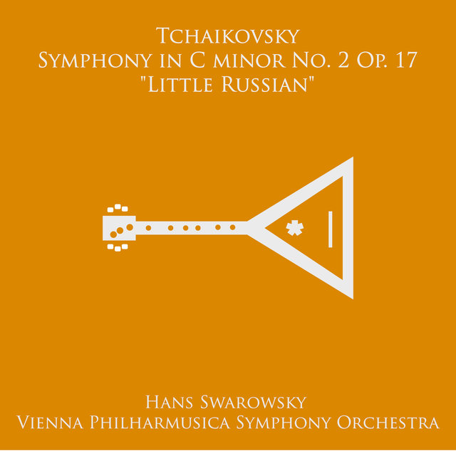 "Tchaikovsky: Symphony No. 2 in C Minor, Op. 17 ""Little Russian"""
