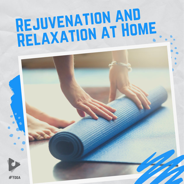 Rejuvenation and Relaxation at Home