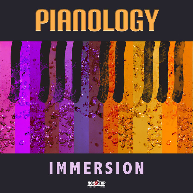 Pianology: Immersion