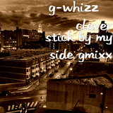 Stick by My Side Gmixx