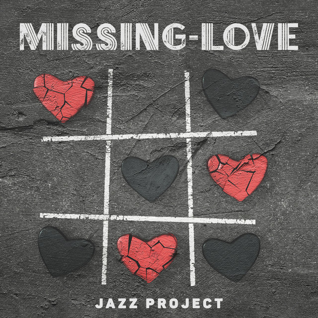 Missing-Love Jazz Project - Smooth Ballads, Nostalgic Background Jazz, Longing for Loved One, Lovesickness